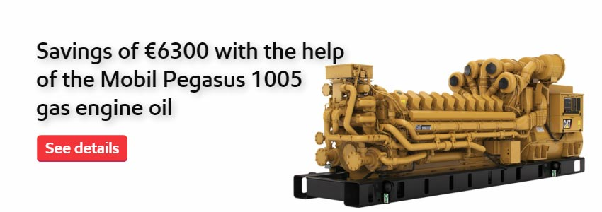 Savings of €6300 with the help of the Mobil Pegasus 1005 gas engine oil