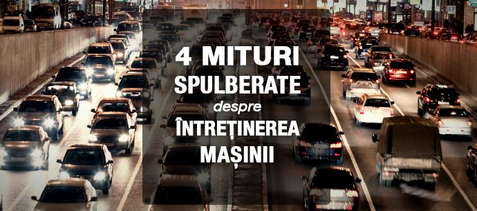 4 mituri spulberate despre întreținerea mașinii