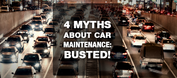 4 myths about car maintenance: busted!
