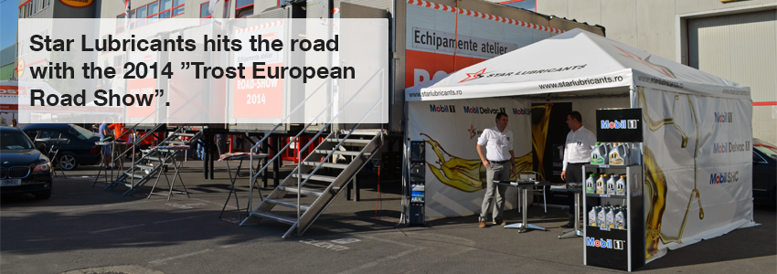 Star Lubricants hits the road with the 2014 Trost European Road Show