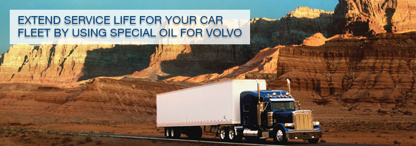 Extend service life for your car fleet by using special oil for Volvo
