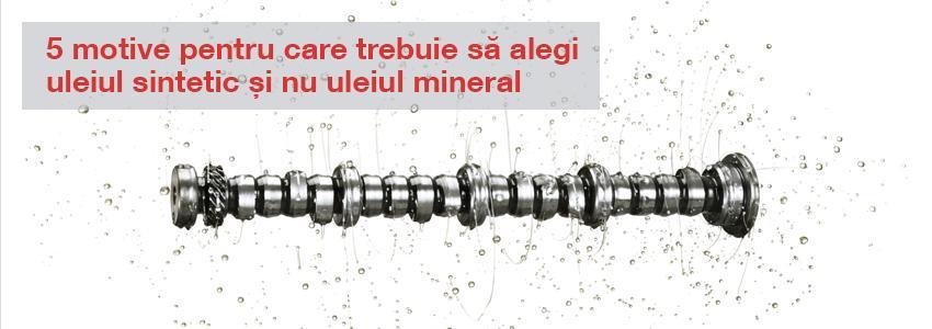 5 motive pentru care trebuie să alegi uleiul sintetic și nu uleiul mineral
