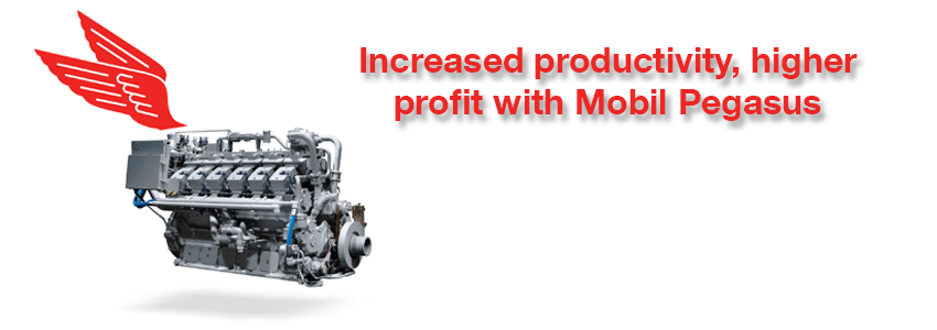 Increased productivity, higher profit with Mobil Pegasus