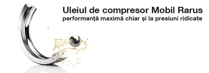 Uleiul de compresor Mobil Rarus - performanta maxima chiar si la presiuni ridicate