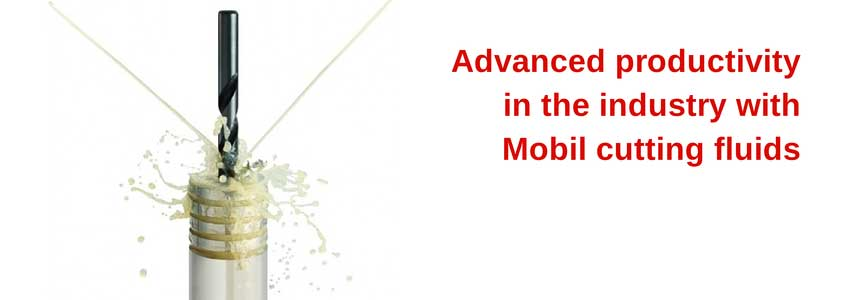 Advanced productivity in the industry with Mobil cutting fluids