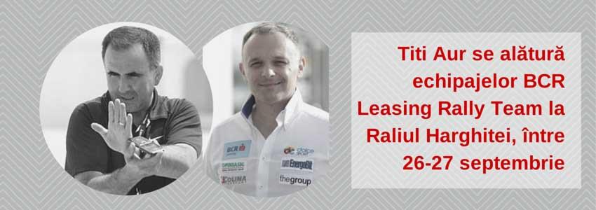 Un nou membru se alătură echipajelor BCR Leasing Rally Team la Raliul Harghitei