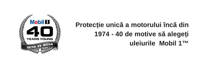 Protecție unică a motorului încă din 1974 - 40 de motive să alegeți uleiurile Mobil 1