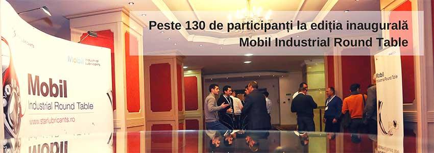 Peste 130 de participanți la ediția inaugurală Mobil Industrial Round Table