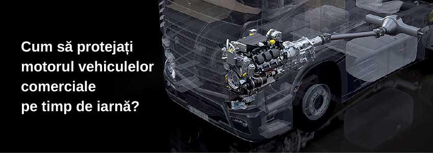 Cum să protejați motorul vehiculelor comerciale pe timp de iarnă