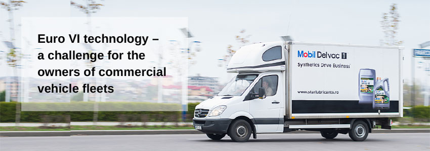 Euro VI technology – a challenge for the owners of commercial vehicle fleets