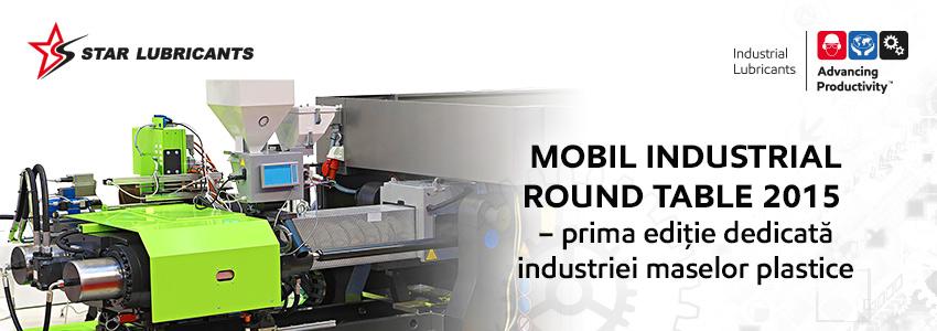 Mobil Industrial Round Table 2015 - prima ediție dedicată industriei maselor plastice