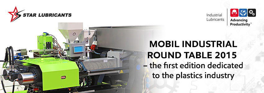 Mobil Industrial Round Table 2015 - the first edition dedicated to the plastics industry