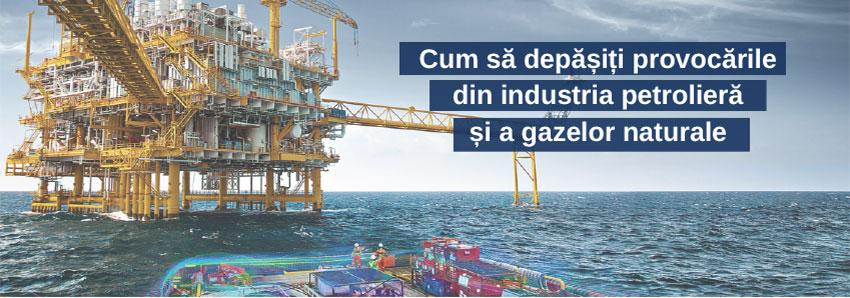 Cum să depășiți provocările din industria petrolieră și a gazelor naturale