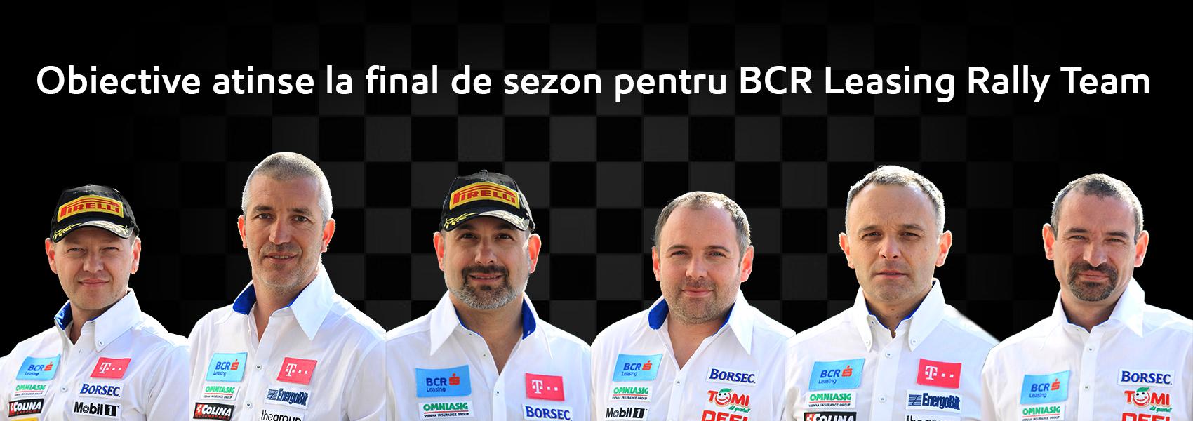 Obiective atinse la final de sezon pentru BCR Leasing Rally Team