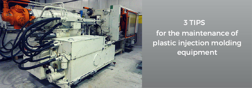 3 tips for the maintenance of plastic injection molding equipment