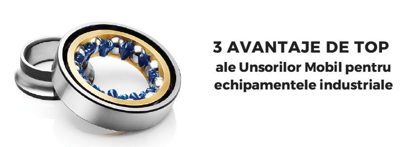 3 avantaje de top ale Unsorilor Mobil pentru echipamentele industriale