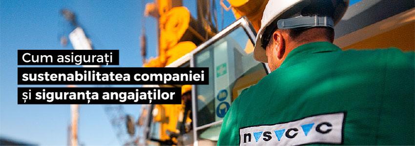 Cum asigurați sustenabilitatea companiei și siguranța angajaților