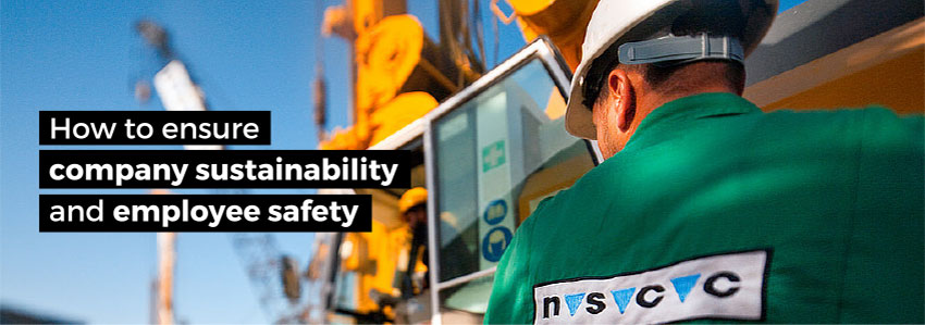 How to ensure company sustainability and employee safety