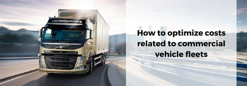 How to optimize costs related to commercial vehicle fleets