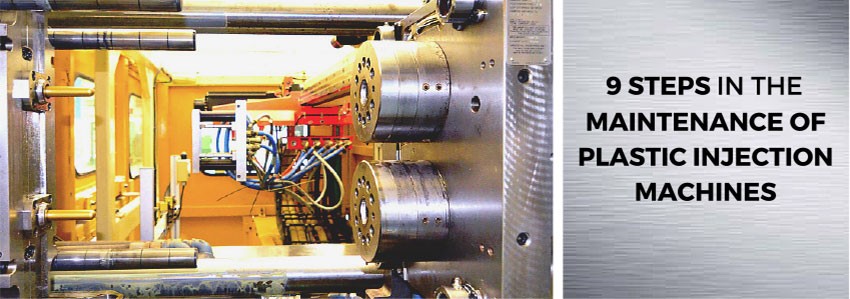 9 steps in the maintenance of plastic injection machines