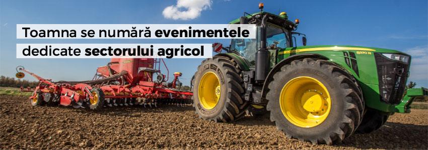 Toamna se numără evenimentele dedicate sectorului agricol