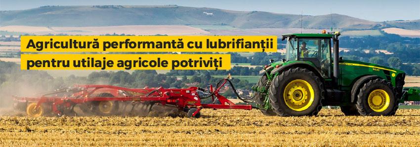 Agricultură performantă cu lubrifianții pentru utilaje agricole potriviți