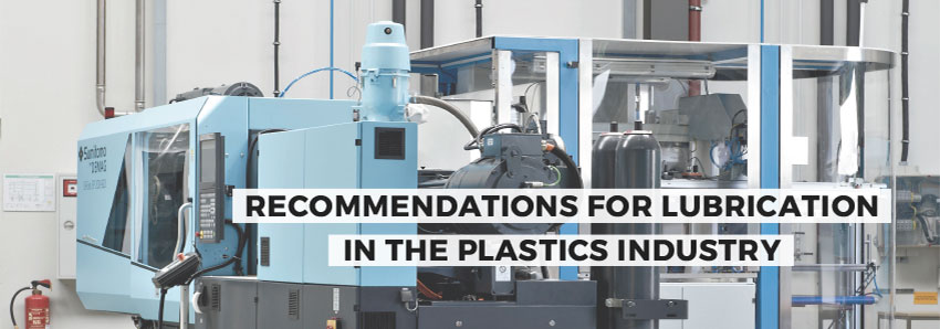 Recommendations for lubrication in the plastics industry