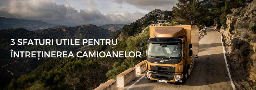 3 sfaturi utile pentru întreținerea camioanelor