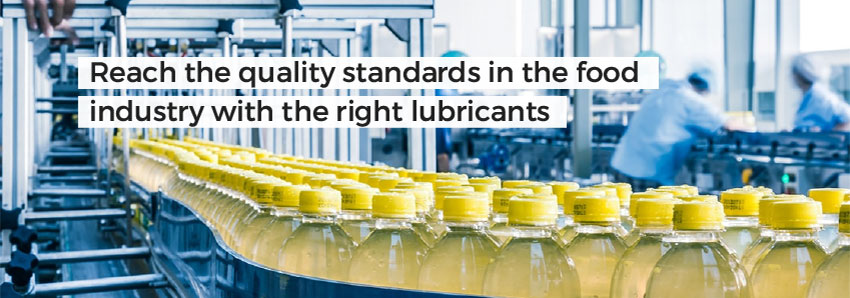 Reach the quality standards in the food industry with the right lubricants