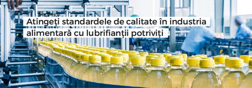 Atingeți standardele de calitate în industria alimentară cu lubrifianții potriviți