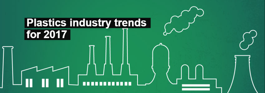 Plastics industry trends for 2017