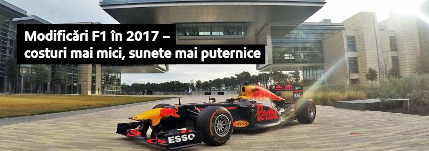 Modificări F1 în 2017 - costuri mai mici, sunete mai puternice
