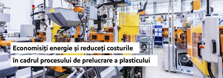 Economisiți energie și reduceți costurile procesului de prelucrare a plasticului